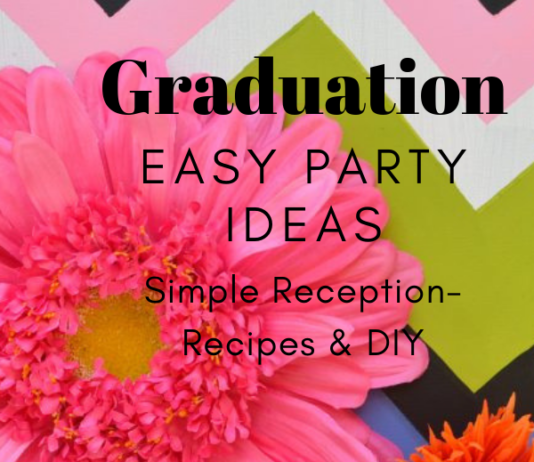 Graduation Easy Party Ideas- lizbushong.com